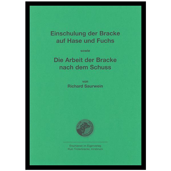 """""""Einschulung der Bracke auf Hase und Fuchs"""" sowie """"Die Arbeit der Bracke nach dem Schuss"""""""